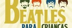 Show: Beatles para crianças