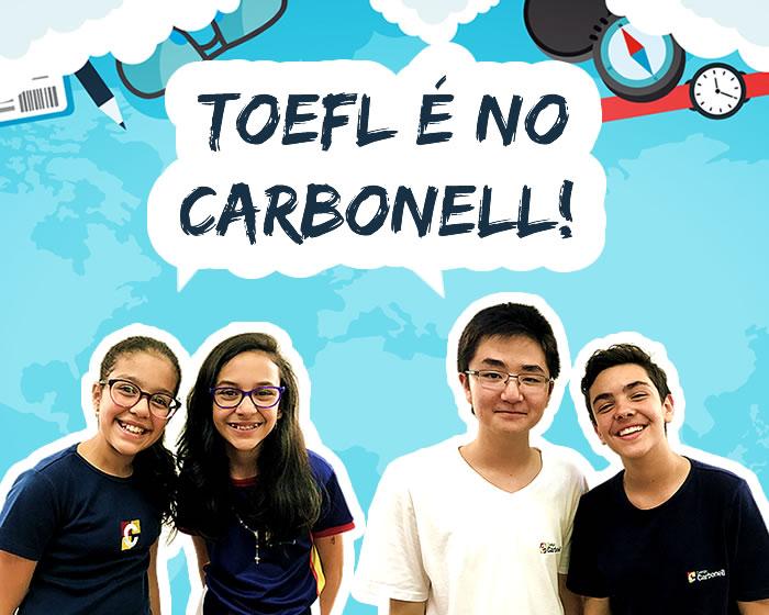 Parceria confirmada: a partir de agora, TOEFL é no Colégio Carbonell!
