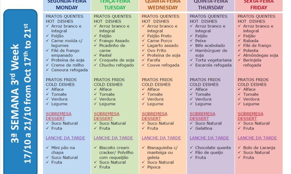 Conheça os itens do nutritivo cardápio da semana!