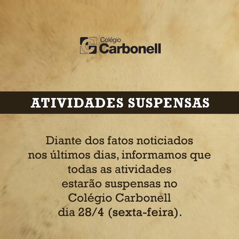 Colégio Carbonell suspenderá atividades no dia 28/04