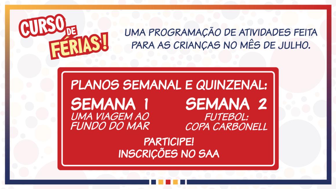 Curso de Férias 2018: as inscrições para as atividades de julho estão abertas!
