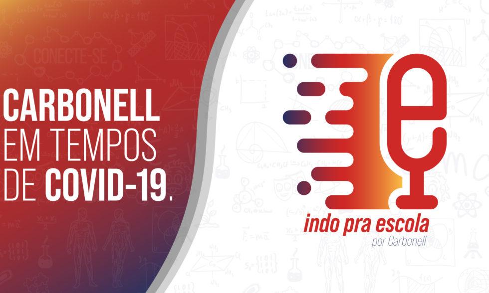 """""""Indo Pra Escola"""": podcast está de volta com episódio sobre o Colégio Carbonell em tempos de Covid-19; ouça agora"""