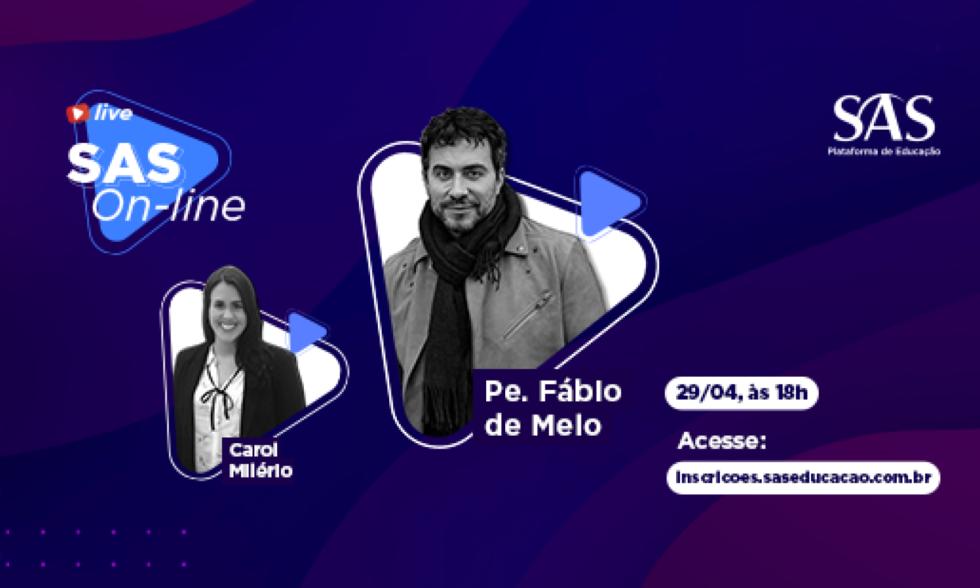 Entrevista com Pe. Fábio de Melo: entrevista da Plataforma SAS é homenagem aos profissionais de Educação